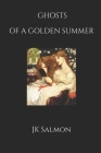 Ghosts of a Golden Summer Cover Image