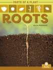 Roots (Parts of a Plant) Cover Image