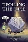 Trolling The Dice: Comics and Game Art Cover Image