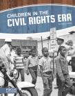 Children in the Civil Rights Era Cover Image