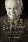 Chasing Excellence: The Remarkable Life and Inspiring Vigilosophy of Coach Joe I. Vigil: The Cover Image