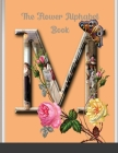 The Flower Alphabet and Number Book Cover Image
