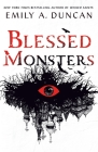 Blessed Monsters: A Novel (Something Dark and Holy #3) Cover Image