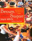 Brown Sugar: Soul Food Desserts from Family and Friends Cover Image