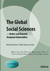 The Global Social Sciences: Under and Beyond European Universalism (Beyond the Social Sciences) Cover Image