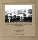 On the Production Methods of Pot Still Whisky: Campbeltown, Scotland, May 1920 Cover Image