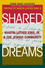 Shared Dreams: Martin Luther King, Jr. & the Jewish Community Cover Image