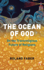 The Ocean of God: On the Transreligious Future of Religions Cover Image