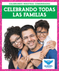 Celebrando Todas Las Familias (Celebrating All Families) Cover Image