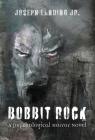 Bobbit Rock: A Psychological Horror Novel Cover Image