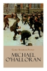 Michael O'Halloran: Children's Adventure Novel Cover Image