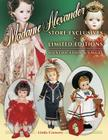 Madame Alexander Store Exclusives and Limited Editions Cover Image