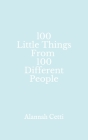 100 Little Things From 100 Different People Cover Image