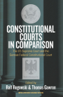 Constitutional Courts in Comparison: The Us Supreme Court and the German Federal Constitutional Court Cover Image