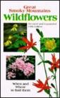 Great Smoky Mountains Wildflowers: When & Where to Find Them Cover Image