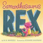 Samanthasaurus Rex Cover Image