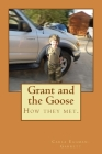 Grant and the Goose Cover Image