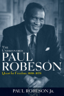 The Undiscovered Paul Robeson: Quest for Freedom, 1939 - 1976 Cover Image