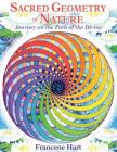 Sacred Geometry of Nature: Journey on the Path of the Divine Cover Image