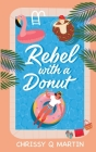 Rebel with a Donut: A Sweet YA Romance Cover Image
