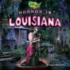 Horror in Louisiana Cover Image