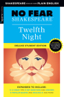 Twelfth Night: No Fear Shakespeare Deluxe Student Edition, Volume 10 (Sparknotes No Fear Shakespeare) Cover Image