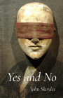 Yes and No (Carnegie Mellon University Press Poetry Series ) Cover Image