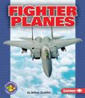 Fighter Planes (Pull Ahead Books) Cover Image