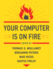 Your Computer Is on Fire Cover Image