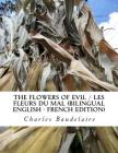 The Flowers of Evil / Les Fleurs du Mal (Bilingual English - French Edition) Cover Image