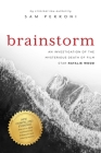 Brainstorm: An Investigation of the Mysterious Death of Film Star Natalie Wood Cover Image