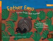 Father Emu runs from the Hunter Cover Image