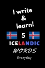 Notebook: I write and learn! 5 Icelandic words everyday, 6
