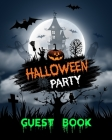 Halloween Party Guest Book: Haunted House Cover Halloween Celebration Party Guestbook 8