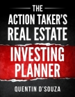 The Action Taker's Real Estate Investing Planner Cover Image