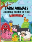 Farm Animals Coloring Book For Kids 4-8 years: A Cute Easy and Educational Farm Animal Coloring Designs for Boys and Girls It includes 50 designs with Cover Image