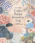 Coffee, Rabbit, Snowdrop, Lost Cover Image