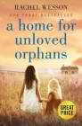 A Home for Unloved Orphans Cover Image