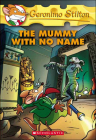 The Mummy with No Name (Geronimo Stilton #26) Cover Image