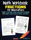 Math Workbook Fractions: Grade 2, Grade 3, Grade 4, The Unofficial Coloring Book for Minecrafters Cover Image
