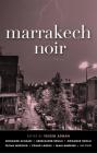 Marrakech Noir (Akashic Noir) Cover Image