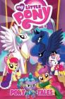 My Little Pony: Pony Tales Volume 2 (MLP Pony Tales #2) Cover Image