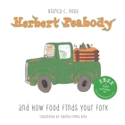 Herbert Peabody and How Food Finds Your Fork Cover Image