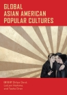 Global Asian American Popular Cultures Cover Image