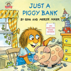 Just a Piggy Bank (Little Critter) (Pictureback(R)) Cover Image