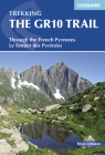 Trekking the GR10 Trail: Through the French Pyrenees Cover Image