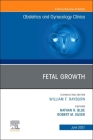 Fetal Growth, an Issue of Obstetrics and Gynecology Clinics, 48 (Clinics: Internal Medicine #48) Cover Image