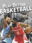 Play Better Basketball Cover Image