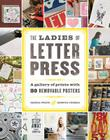 Ladies of Letterpress: A Gallery of Prints with 86 Removable Posters Cover Image