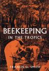Beekeeping in the Tropics Cover Image